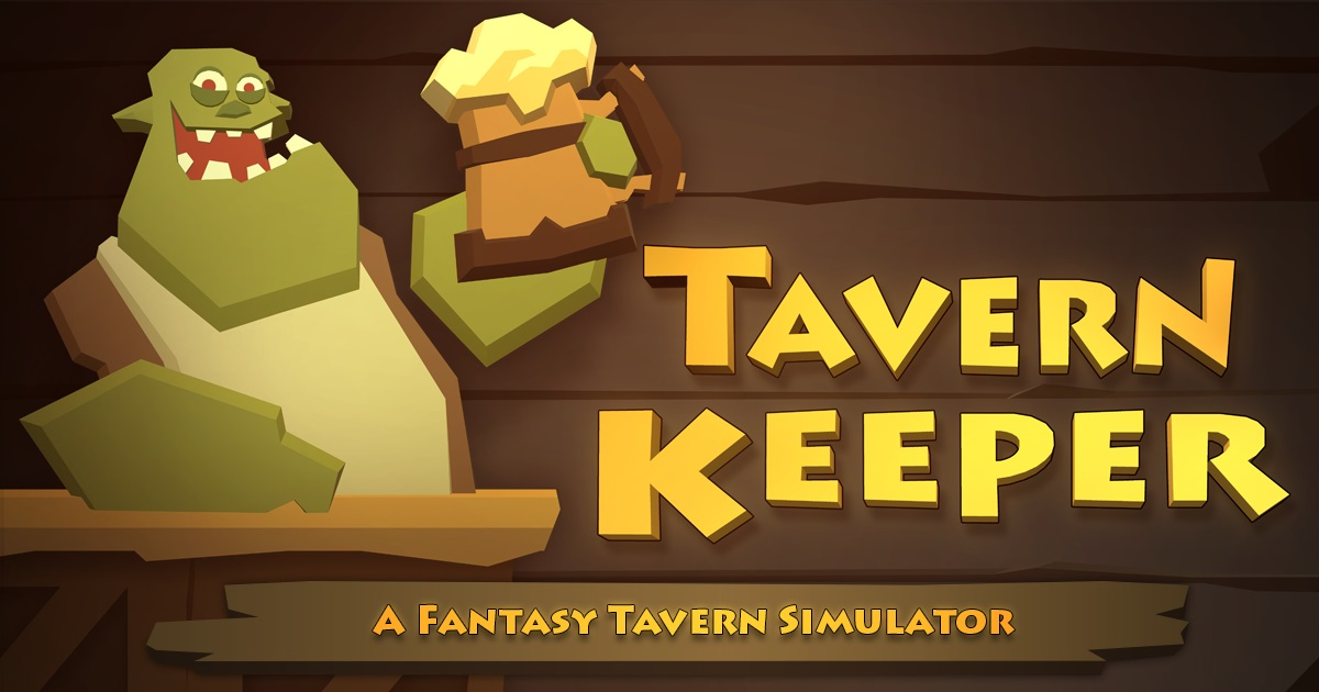 Tavern Keeper - A Fantasy Tavern Simulator by Greenheart Games